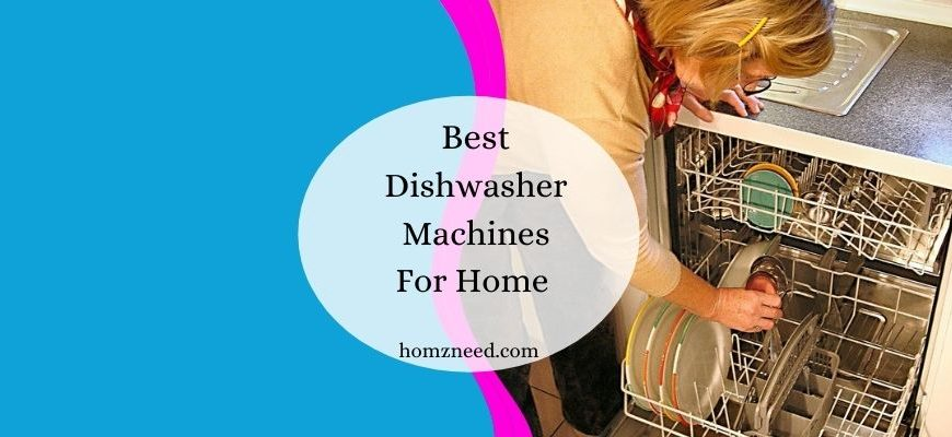 The 10 Best Dishwasher Machine For Home in India – Exclusive Review